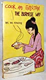 Front cover for the book Cook and entertain the Burmese way by Mi Mi Khaing