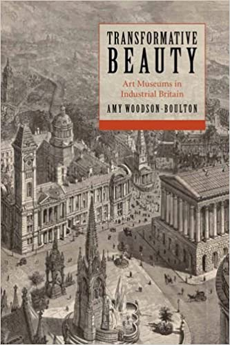Book Transformative Beauty: Art Museums in Industrial Britain
