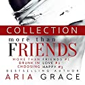 More than Friends Collection: Contemporary Gay Romance Set Audiobook by Aria Grace Narrated by Douglas Dale, Michael Ferraiuolo