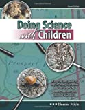 Doing Science with Children, Miele, Eleanor, 1465206094