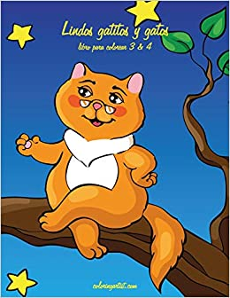 Lindos gatitos y gatos libro para colorear 3 & 4 (Spanish Edition) (Spanish) Paperback – Large Print, July 17, 2018