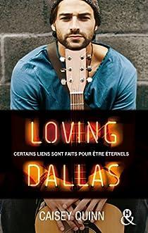 Neon Dreams, tome 2 : Loving Dallas par Quinn