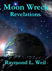 Moon Wreck: Revelations (Moon Wreck series Book 2)