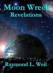 Moon Wreck: Revelations (Moon Wreck series Book 2) (English Edition)