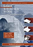 Learn Reference Work First North American Edition First North American Edition, Clara Sitter and Mary Gosling, 159095808X