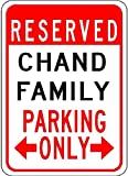 Metal Signs Chand Family Parking - Customized Last Name - 8'X12' Quality Aluminum Sign