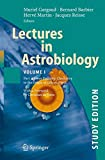 img - for 1: Lectures in Astrobiology: Vol I : Part 2: From Prebiotic Chemistry to the Origin of Life on Earth (Advances in Astrobiology and Biogeophysics) book / textbook / text book