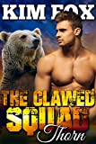 thorn omega - The Clawed Squad: Thorn (The Bear Shifters of Clawed Ranch Book 5)