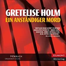 Ein anständiger Mord (German Edition) Audiobook by Gretelise Holm, Ullstein Verlag (translator), Jörg Schwerzer (translator) Narrated by Marion Reuter