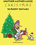 Another Mother Goose: Christmas Nursery Rhymes