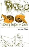 Finding Forgotten Cities, Nayanjot Lahiri, 1905422180