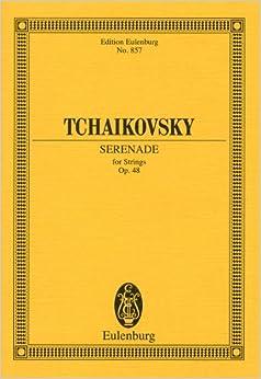 チャイコフスキー: 弦楽セレナーデ ハ長調 Op.48/オイレンブルグ社/小型スコア