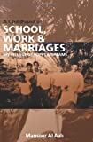 A Childhood of School, Work and Marriages, Mansoor Al Aali, 1439230196