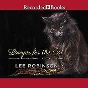 Lawyer for the Cat: A Sally Baynard Novel, Book 2 | Lee Robinson