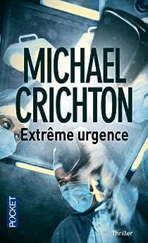 Extrême urgence par Crichton