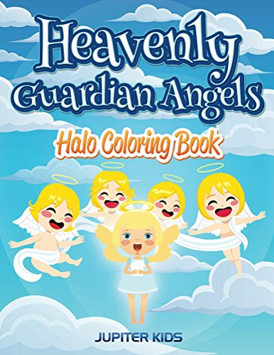 Heavenly Guardian Angels: Halo Coloring Book (Angels Coloring and Art Book (Guardian Markers)