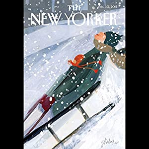 The New Yorker, January 30th 2017 (Evan Osnos, Raffi Khatchadourian, Amy Davidson) Periodical