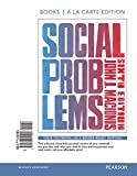 Social Problems, Books a la Carte Plus NEW MySocLab -- Access Card Package 6th Edition