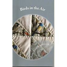 Birds in the Air (Pecan Valley Book 2)