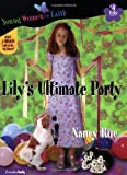 Lily's Ultimate Party, Nancy N. Rue, 0310232538