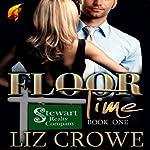 Floor Time: Stewart Realty, Book 1 | Liz Crowe
