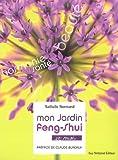Mon jardin Feng-shui : Et moi