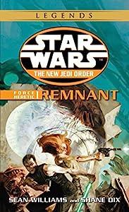 Remnant: Star Wars Legends: Force Heretic, Book I (Star Wars: The New Jedi Order 15)