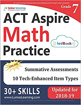 ACT Aspire Test Prep: 7th Grade Math Practice Workbook and