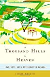 By Josh Ruxin - A Thousand Hills to Heaven: Love, Hope, and a Restaurant in Rwanda (10.6.2013)