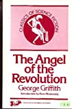 img - for The Angel of the Revolution: A Tale of the Coming Terror (Classics of Science Fiction) book / textbook / text book