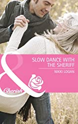 Slow Dance with the Sheriff (Mills & Boon Cherish) (The Larkville Legacy - Book 2)