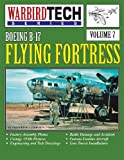 Boeing B-17 Flying Fortress-Wbt Vol. 7, Frederick A. Johnsen, 1580072119