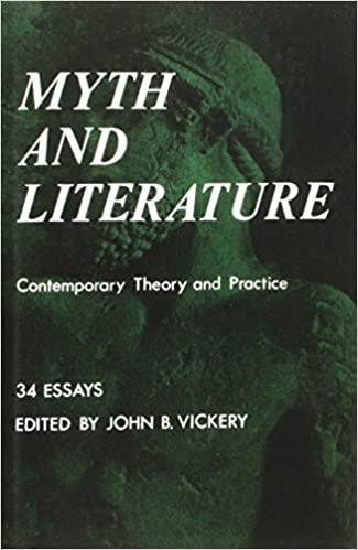 buy myth and literature contemporary theory and practice bison  buy myth and literature contemporary theory and practice bison book book online at low prices in myth and literature contemporary theory and