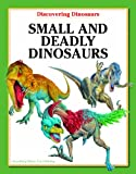 Small and Deadly Dinosaurs, Carl Mehing, 1607547767