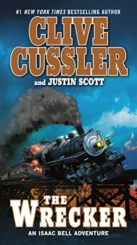 The Wrecker (Isaac Bell series Book 2) (Clive Cussler Isaac Bell Series In Order)