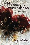 Manos Escondidas (Spanish Edition)
