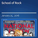 School of Rock | John J. Miller