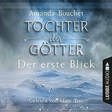 Der erste Blick (Tochter der Götter 0.5) Hörbuch von Amanda Bouchet Gesprochen von: Marc Tiwi
