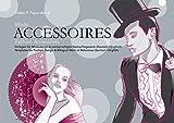 Mode-Accessoires: Vorlagen für Modedesign & zweisprachiges Nachschlagewerk