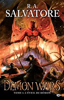 Demon Wars, tome 1 : L'Éveil du démon par Salvatore
