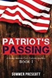 img - for Patriot's Passing: Hawg Heaven Cozy Mysteries Book 1 (Volume 1) book / textbook / text book