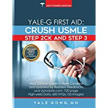 Yale-G First Aid: Crush USMLE Step 2CK & Step 3 (Ed 5, HTML-Hyperlink)