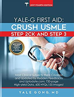 Yale-G First Aid: Crush USMLE Step 2CK & Step 3 (updated to Ed 5,  HTML-Hyperlink)