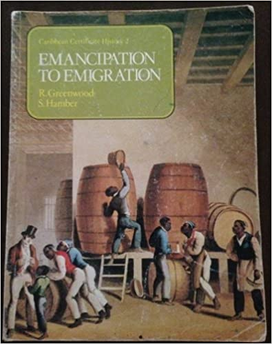 Caribbean Certificate History: Emancipation to Emigration Bk.2 by R. Greenwood (1980-04-01)
