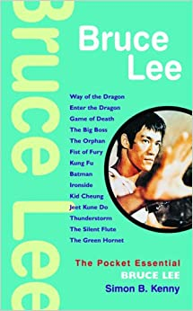 Bruce Lee (Pocket Essentials)