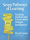 img - for Seven Pathways of Learning: Teaching Students and Parents About Multiple Intelligences book / textbook / text book
