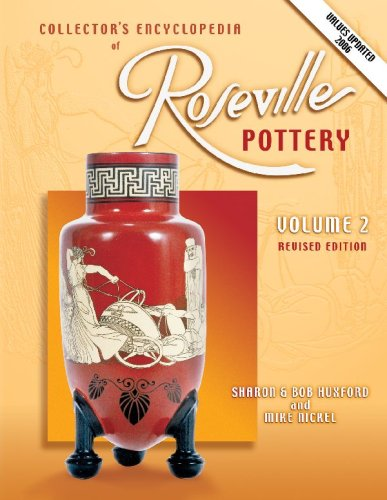 Collectors Encyclopedia of Roseville Pottery, Volume 2