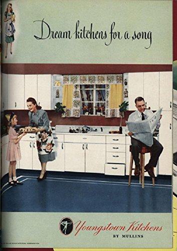 Dream Kitchens For A Song: Youngstown Kitchens   1949 Trade Catalog By  [Mullins Manufacturing