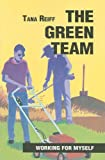 The Green Team, Tana Reiff, 0785411119