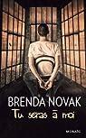Tu seras à moi par Brenda Novak